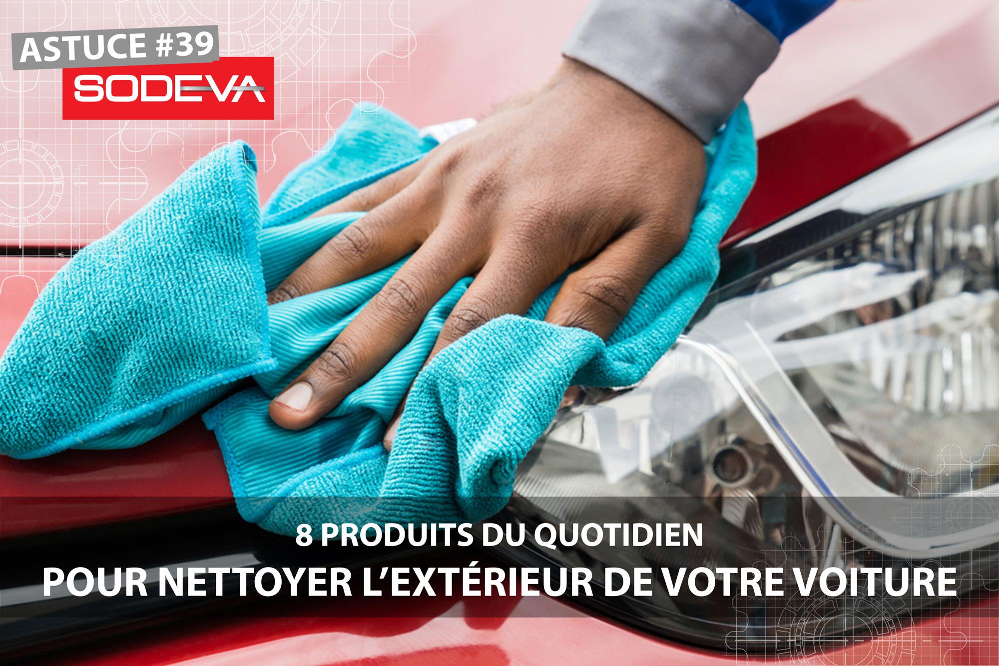 Produits du quotidien pour nettoyer l'extérieur de votre voiture