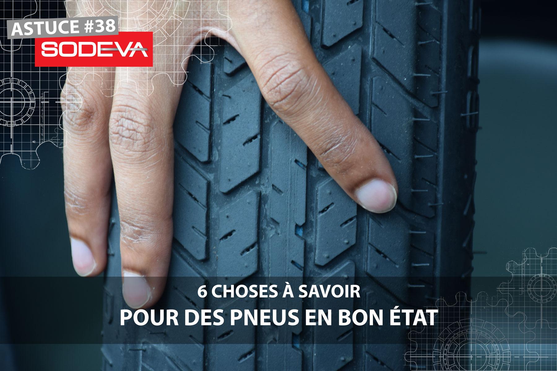 6 choses a savoir pour des pneus en bon etat