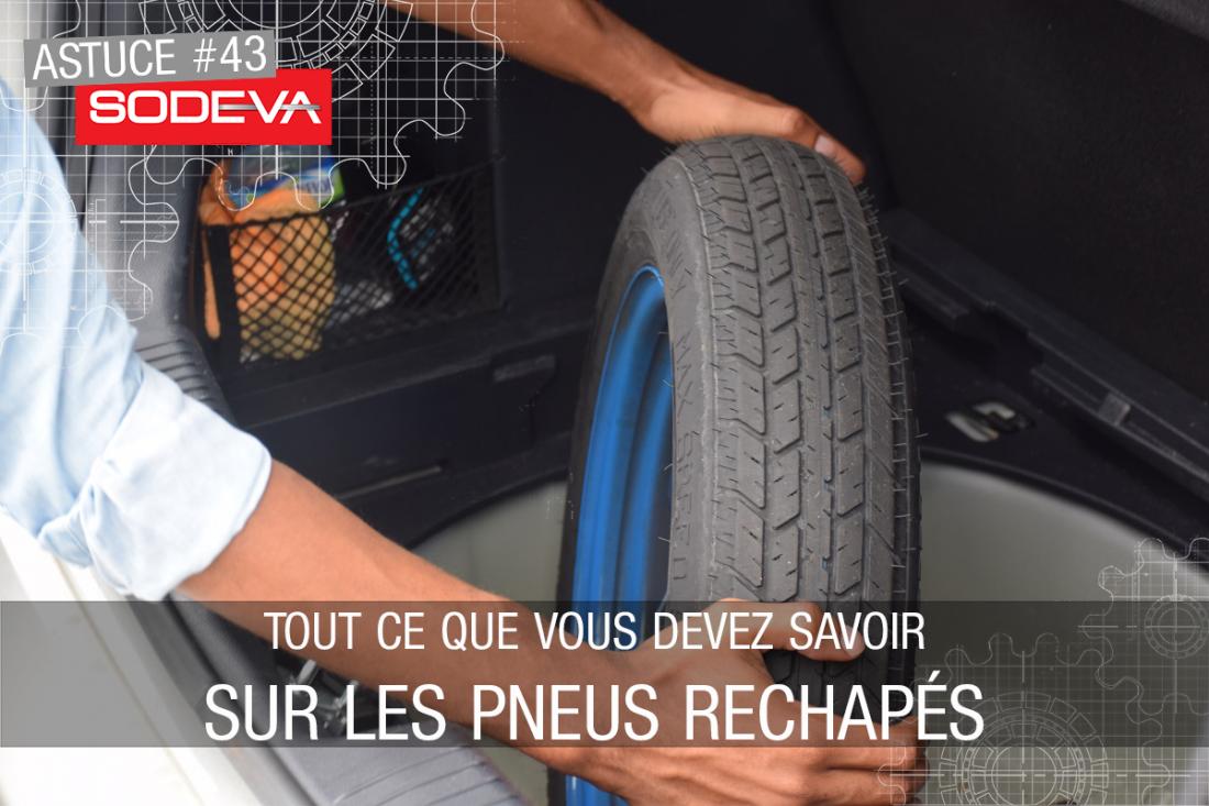 Tout ce que vous devez savoir sur les pneus rechapés
