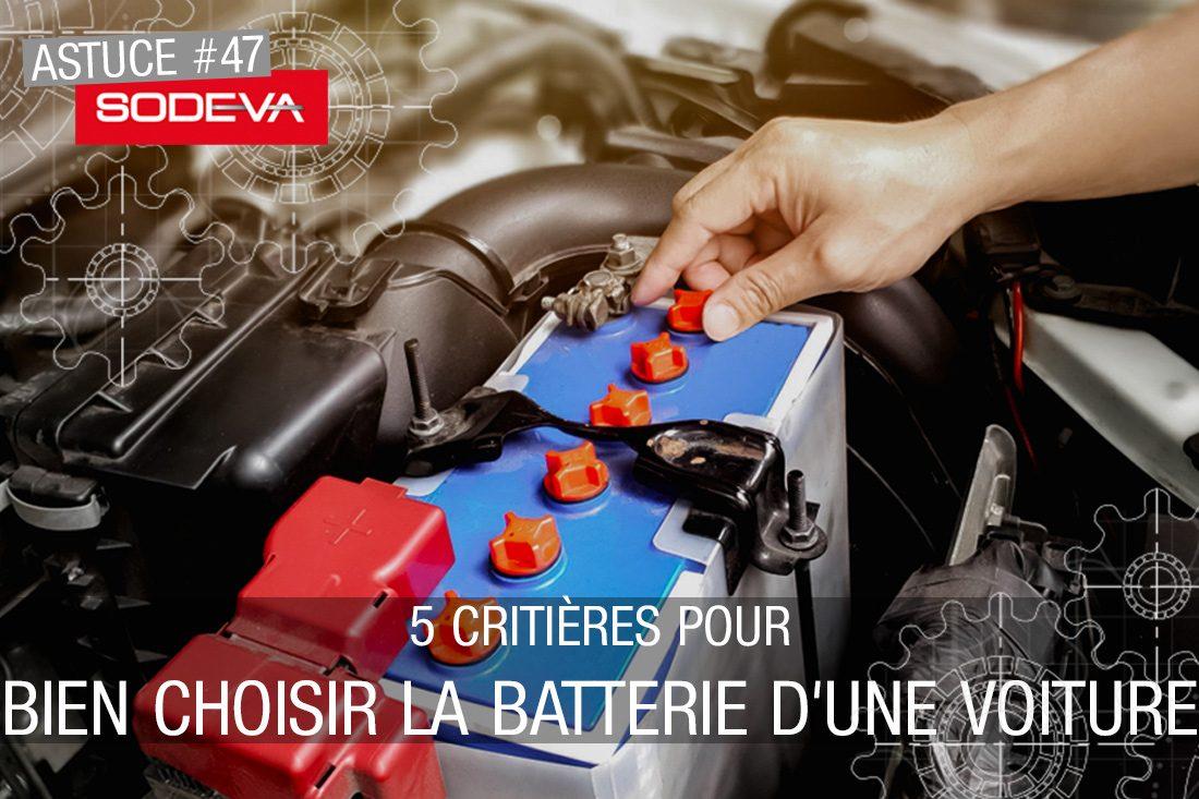 5-critères-pour-bien-choisir-la-batterie-d'une-voiture